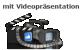 Videopräsentation