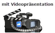 mit Videopräsentation